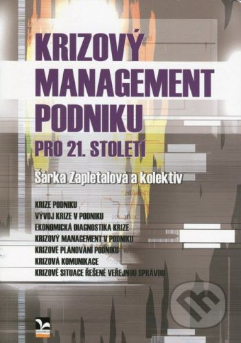 Ekopress Krizový management podniku pro 21. století - Šárka Zapletalová cena od 200 Kč