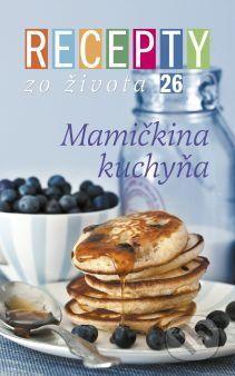RINGIER Slovakia Recepty zo života 26 - cena od 241 Kč
