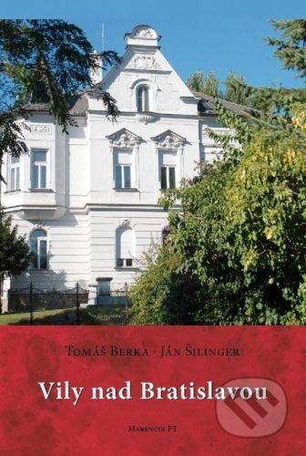Tomáš Berka, Ján M. Bahna: Vily nad Bratislavou cena od 759 Kč