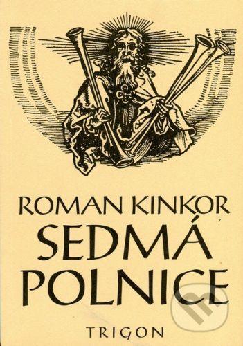 Trigon Sedmá polnice - Roman Kinkor cena od 69 Kč