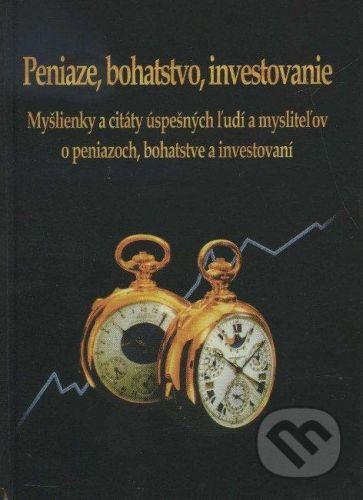 Marada Peniaze, bohatstvo, investovanie - Marek Kudzbel cena od 130 Kč
