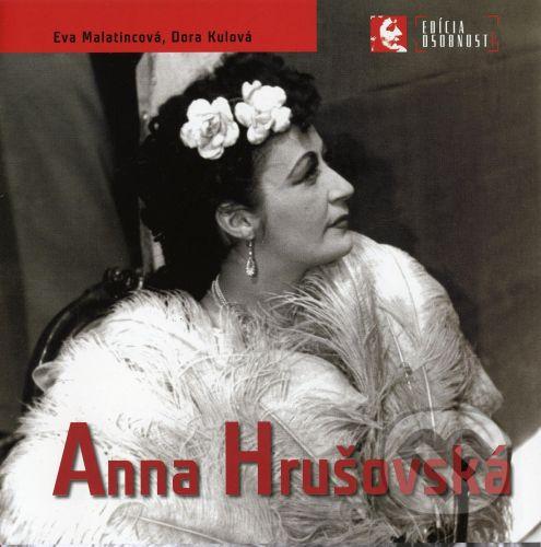 Divadelný ústav Anna Hrušovská - Eva Malatincová, Dora Kulová cena od 215 Kč