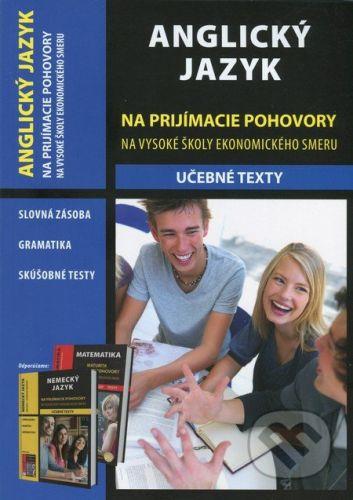 Eurolitera Na prijímacie pohovory na vysoké školy ekonomického smeru - Anglický jazyk - Nina Taňašiová, Mojmír Plavec, Andrea Rafayová cena od 147 Kč