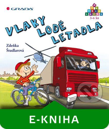 Grada Vlaky - lodě - letadla - Zdeňka Študlarová cena od 109 Kč
