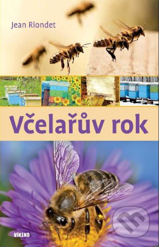 Jean Riondet: Včelařův rok cena od 239 Kč