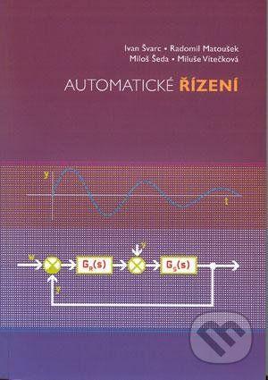 Akademické nakladatelství CERM Automatické řízení - Ivan Švarc cena od 230 Kč