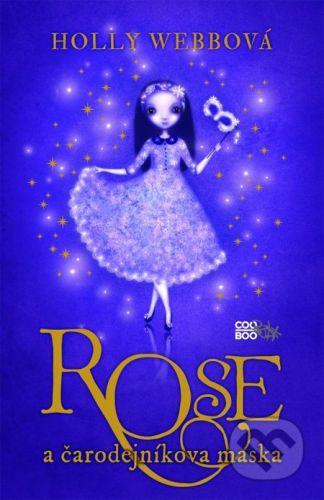CooBoo Rose a čarodejníkova maska - Holly Webbová cena od 0 Kč