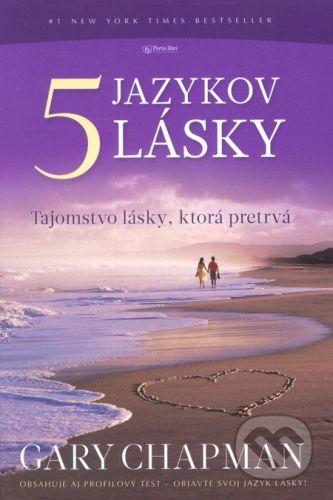 Gary Chapman: Päť jazykov lásky cena od 179 Kč