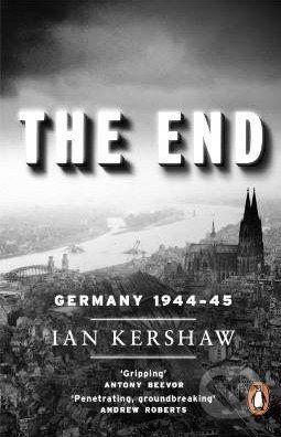Penguin Books The End - Ian Kershaw cena od 354 Kč