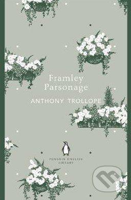 Penguin Books Framley Parsonage - Anthony Trollope cena od 193 Kč
