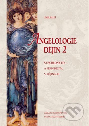 Emil Páleš: Angelologie dějin 2 cena od 1018 Kč