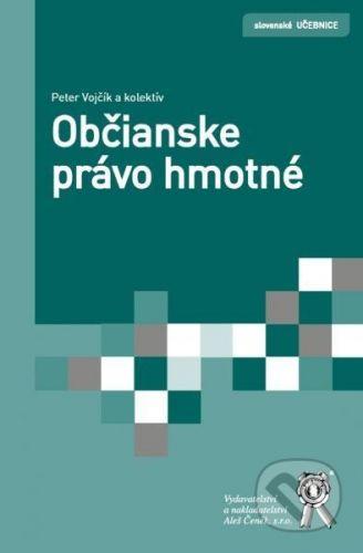 Aleš Čeněk Občianske právo hmotné - Peter Vojčík a kolektív cena od 586 Kč