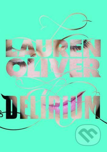 CooBoo Delírium - Lauren Oliver cena od 315 Kč