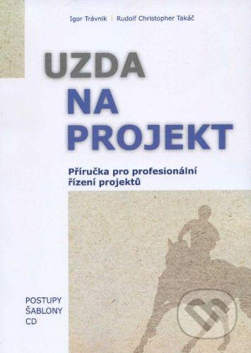 EQUILIBRIA Uzda na projekt - Příručka - Igor Trávnik, Rudolf Christopher Takáč cena od 620 Kč