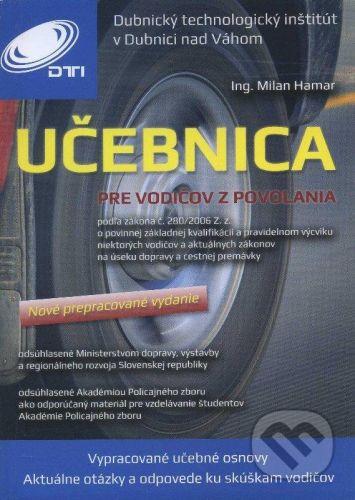 Dubnický technologický inštitút Učebnica pre vodičov z povolania - Milan Hamar cena od 675 Kč
