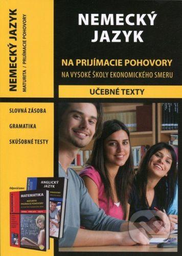 Eurolitera Nemecký jazyk na prijímacie pohovory na vysoké školy ekonomického smeru - Judita Agnerová, Martina Holecká cena od 151 Kč