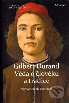 Gilbert Durand: Věda o člověku a tradice cena od 205 Kč