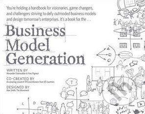 John Wiley & Sons Business Model Generation - Alexander Osterwalder cena od 913 Kč