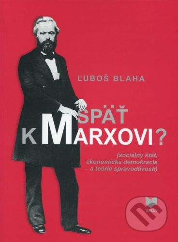 VEDA Späť k Marxovi? - Ľuboš Blaha cena od 247 Kč