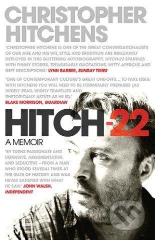 Atlantic Books Hitch 22: A Memoir - Christopher Hitchens cena od 349 Kč