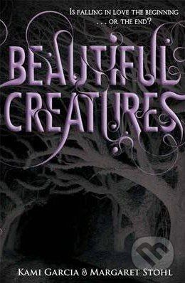 Penguin Books Beautiful Creatures - Kami Garcia, Margaret Stohl cena od 252 Kč