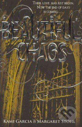 Garcia Stohl: Beautiful Chaos (Beautiful Creatures #3) cena od 239 Kč