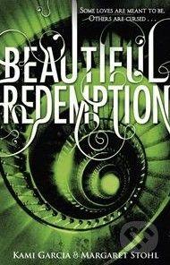 Garcia Stohl: Beautiful Redemption (Beautiful Creatures #4) cena od 242 Kč