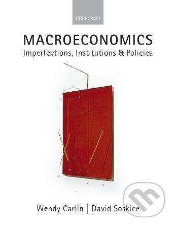 Oxford University Press Macroeconomics - Wendy Carlin, David Soskice cena od 1 920 Kč