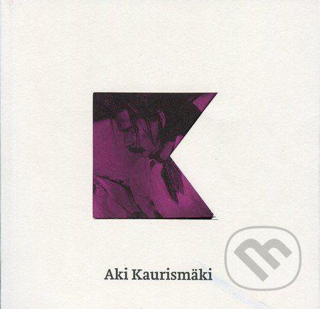 Casablanca Aki Kaurismäki - Světla v soumraku - Kamila Boháčková cena od 66 Kč