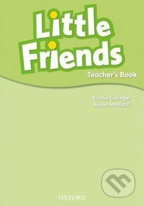 Oxford University Press Little Friends - Teacher's Book - Susan Iannuzzi cena od 269 Kč