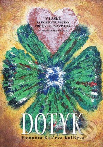 Marada Dotyk - Eleonóra Kalčeva Kuliševa cena od 159 Kč