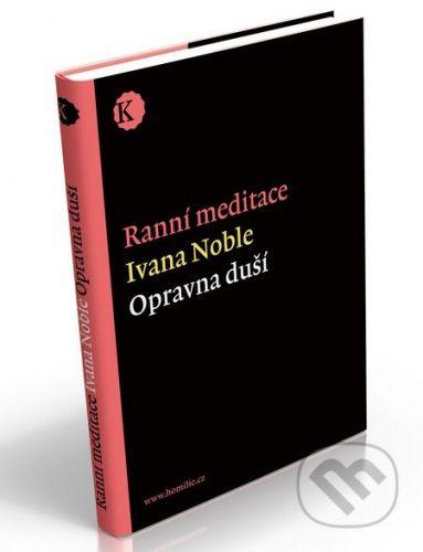 Calder Ranní meditace - opravna duší - Ivena Noble cena od 197 Kč