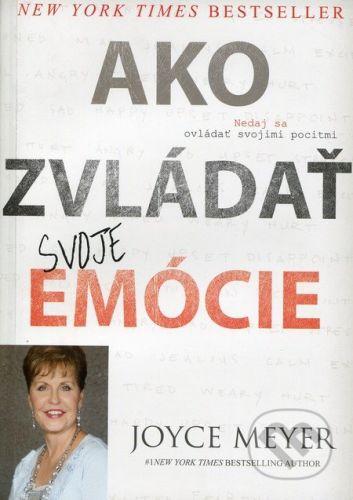 Slovo života international Ako zvládať svoje emócie - Joyce Meyer cena od 209 Kč