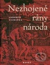 Lubomír Vejražka: Nezhojené rány národa cena od 367 Kč