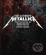 Chronicle Books The Ultimate Metallica - Ross Halfin cena od 822 Kč