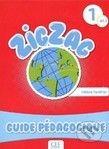Cle International Zigzag 1: Guide pedagogique - cena od 440 Kč