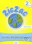 Cle International Zigzag 2: Guide pedagogique - cena od 419 Kč