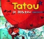 Hachette Livre International Tatou le matou 1 - Livre de l´eleve - Muriel Piquet cena od 281 Kč
