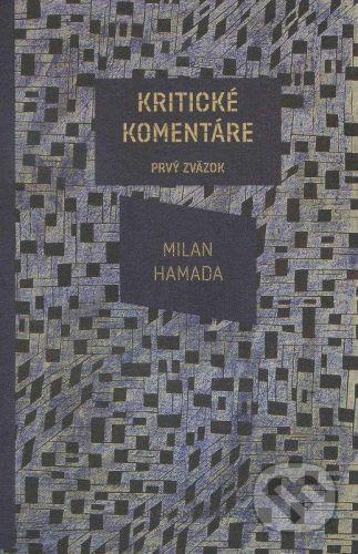 Koloman Kertész Bagala Kritické komentáre - Milan Hamada cena od 231 Kč