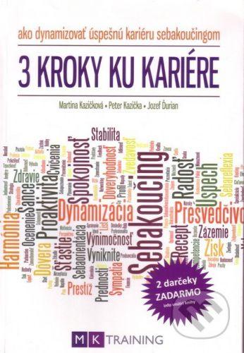 Martina Kazičková: 3 kroky ku kariére cena od 329 Kč