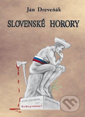 Slovenské horory - Ján Dreveňák cena od 195 Kč