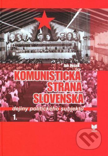 VEDA Komunistická strana Slovenska - Jan Pešek cena od 280 Kč