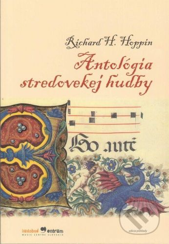 Hudobné centrum Antologia stredovekej hudby - Richard H. Hoppin cena od 148 Kč