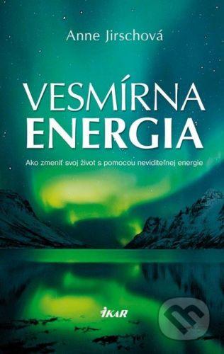 Anne Jirsch: Vesmírna energia cena od 244 Kč