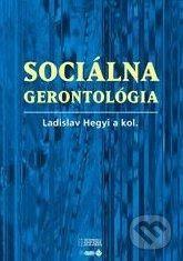 Herba Sociálna gerontológia - Ladislav Hedgyi a kolektív cena od 251 Kč