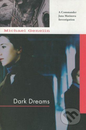 Soho Crime Dark Dreams - Michael Genelin cena od 359 Kč