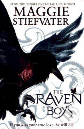 Scholastic The Raven Boys - Maggie Stiefvater cena od 319 Kč