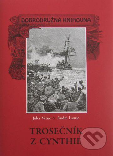 Jules Verne, André Laurie: Trosečník z Cynthie cena od 378 Kč