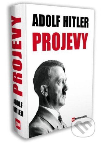 Dobré knihy: Adolf Hitler PROJEVY cena od 624 Kč