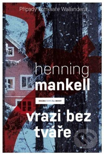 Henning Mankell: Vrazi bez tváře cena od 149 Kč